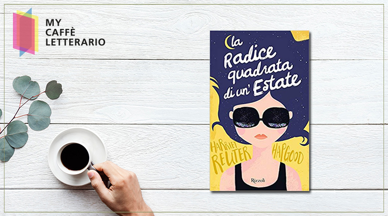 recensione la radice quadrata di un'estate di harriet hapgood