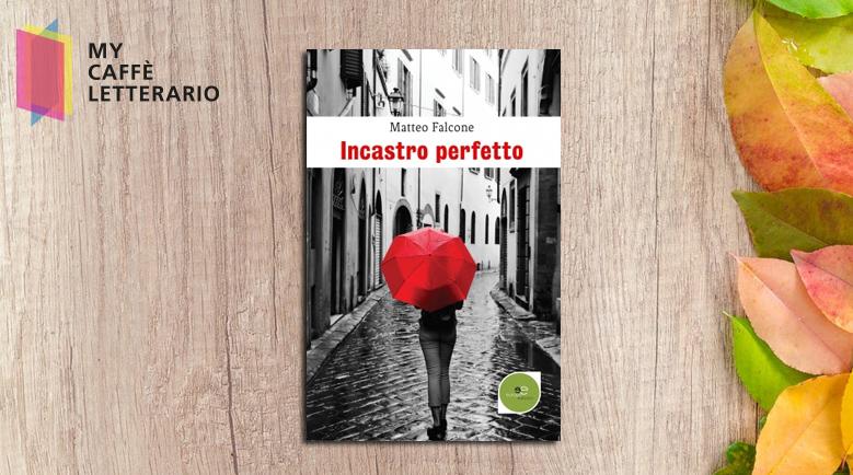 Recensione Incastro perfetto di Matteo Falcone