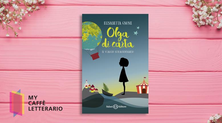 recensione Olga di carta. Il viaggio straordinario