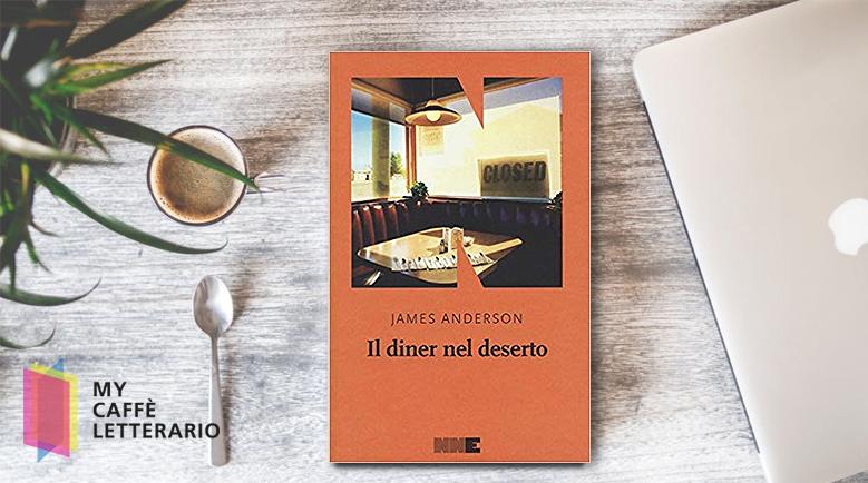 recensione il diner nel deserto di James ANderson
