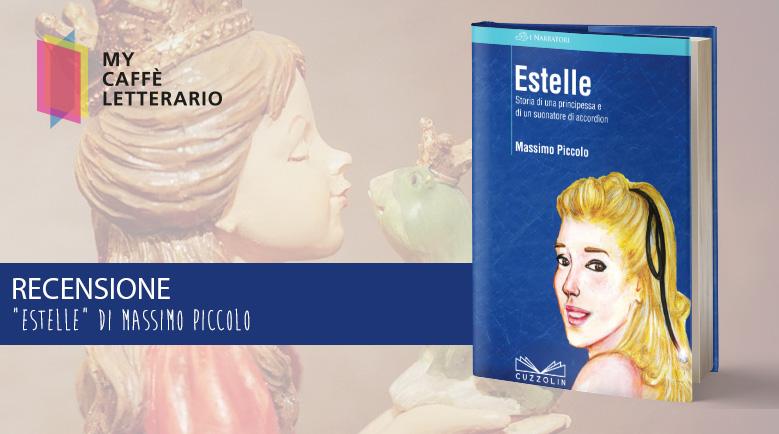RECENSIONE ESTELLE DI MASSIMO PICCOLO