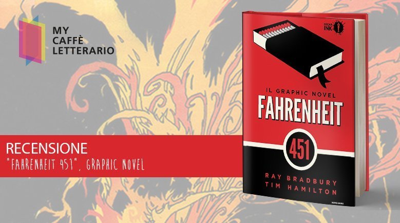 Recensione graphic novel Fahrenheit 451